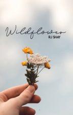 Wildflower ✔️ by restlessbookreader