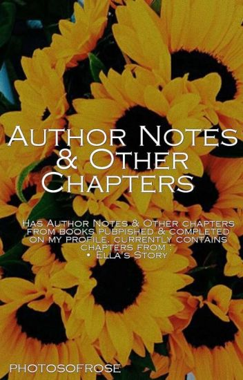 Author Notes & Other Chapters