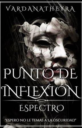 PUNTO DE INFLEXIÓN - ESPECTRO by VardanaTheyra
