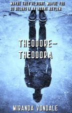 Theodore-Theodora by MVondale