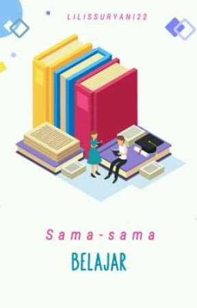 Sama-sama Belajar by Lilissuryani22