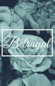 Betrayal by cuuntflicts
