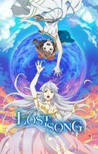 Lost Song {  ~Lyrics~  } by I_itsRose_I