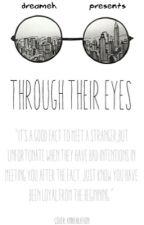 Through their Eyes by dreameh