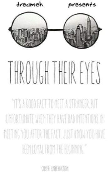 Through their Eyes