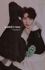 a witch's love/hwang hyunjin✔️ by ultsyanjun