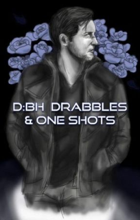 D:BH Drabbles & One Shots by Spoonzi