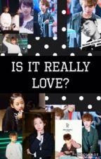 Is It Really Love? Boy Story Mingrui ff (on hiatus) by kotaku4568