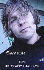Savior by BrItTaNy1BaIlEy6
