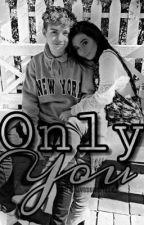 Only You || Danielle Cohn & Mikey Tua Fan-Fic by AlyssaMarie12_