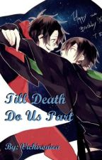 Till Death Do Us Part [Tomarry] by Vickironica