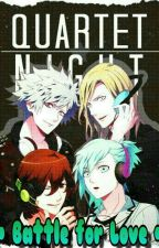 Battle For L💝VE • Quartet Night x Reader by ThyBrightReader