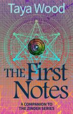 The First Notes by surrealworlds