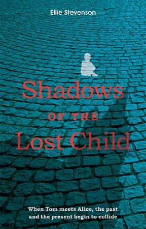 Shadows of the Lost Child (extract) by EllieStevensonauthor