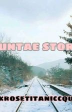 BTS BYUNTAE STORIES  by Annatheredlips