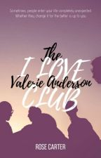 The I Love Valerie Anderson Club [ONGOING] by RoseCarter501