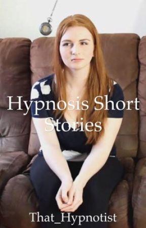 Hypnosis Short Stories by that_hypnotist