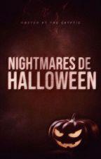 NIGHTMARES de HALLOWEEN by TheCRYPTIC_