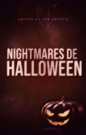 NIGHTMARES de HALLOWEEN by TheCRYPTIC_