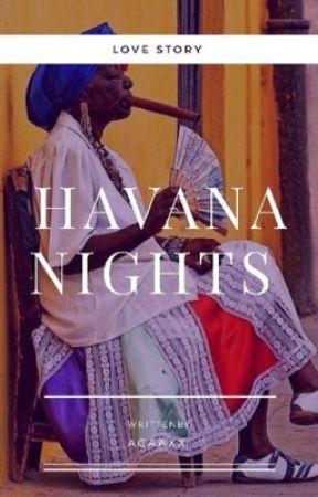 Havana Nights by Agaaxx