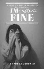 I'm Fine (BTS ff)  by MissAurora24