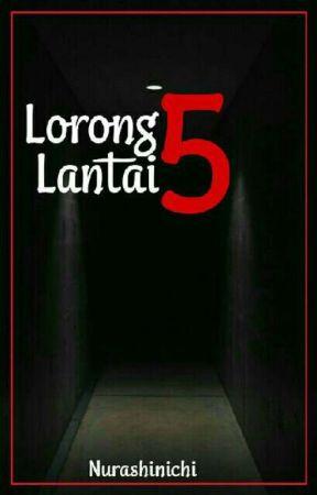 Lorong Lantai 5 by nurashinichi