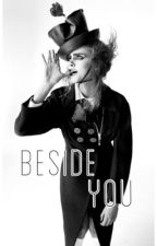 Beside You → l.t & n.h by FanGirler2