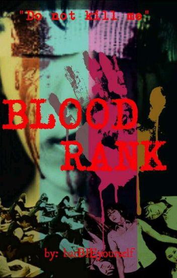 Blood Rank - Barbie Stitch - Wattpad