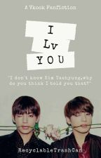 I Lv Y O U| Vkook by RecyclableTrashCan