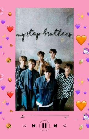 My Step-Brothers || BTS Fanfic || Reader - Sick - Wattpad