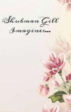 Shubman Gill Imagines ❤ by loveshubman