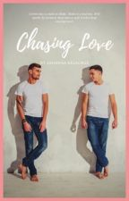 Chasing Love  by angel48183