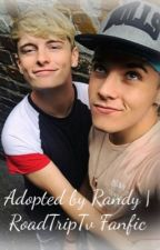 Adopted by Randy | RoadtripTv Fanfic by randy_lover123