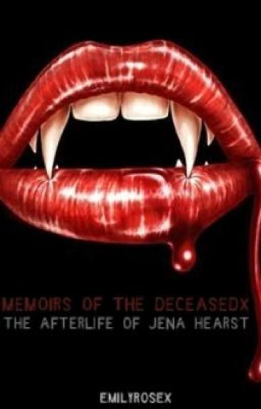 Memoirs of the Deceased: The Afterlife of Jena Hearst