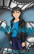 I Remember by KaoruHeartfilia