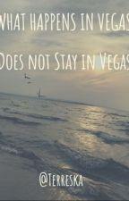 What happens in Vegas does not stay in Vegas by Terreska