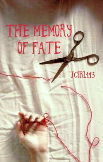 The Memory of Fate (Book 4)