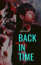 Back in Time || k.th ✓ by malikjeon