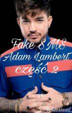 Fake SMS Adam Lambert część II by SweetQueen_11