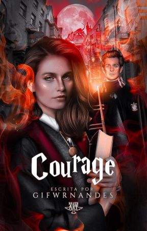 COURAGE, the marauders by gifwrnandes
