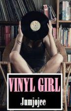 Vinyl Girl - A Luke Hemmings Fanfiction by Jumjojee