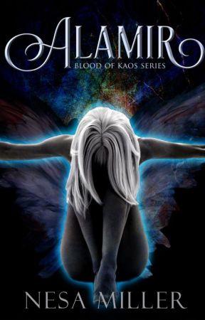 Alamir, Blood of Kaos Series, Book I by NesaMiller