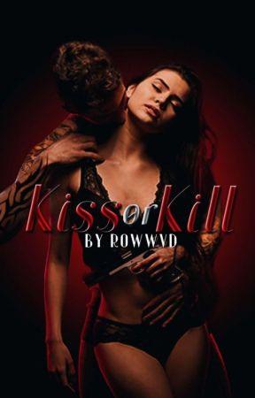 Kiss or Kill (Editing) by RowwVD
