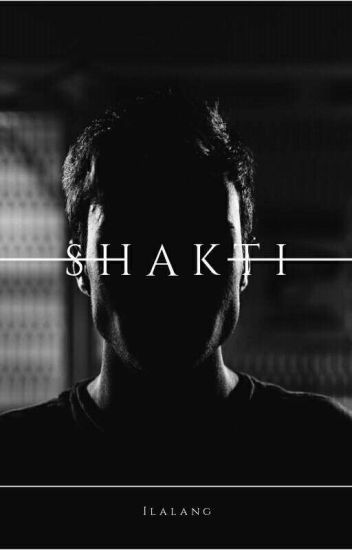 Shakti (COMPLETED)