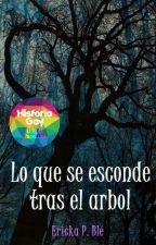 Lo que se esconde tras el árbol (Gay) | Sin editar | by PrincesaMorada19