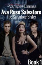 Ava Rose Salvatore | The Vampire Diaries  by moonlightbabesx