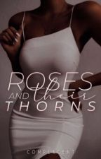 roses and their thorns. by complacent