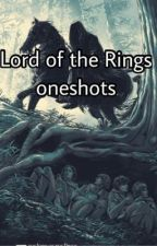 Lord of The Ring oneshots ✨ by Raven0100
