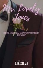 Mr. Lovely Jones by Joaohenriqesilva