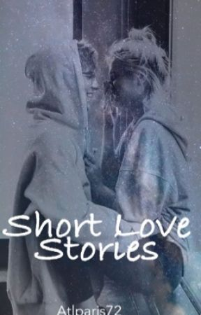 Short Love Stories by atlparis72